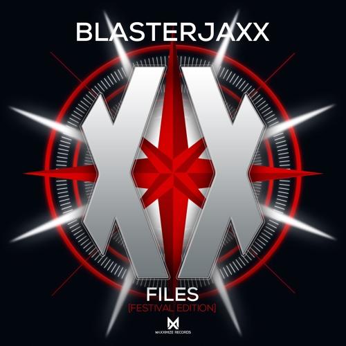 Blasterjaxx - XXFiles