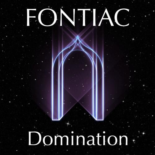 fontiac Domination