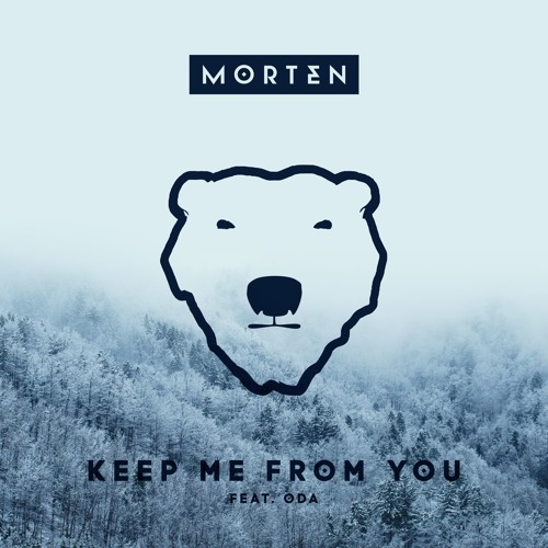 morten keep me from you