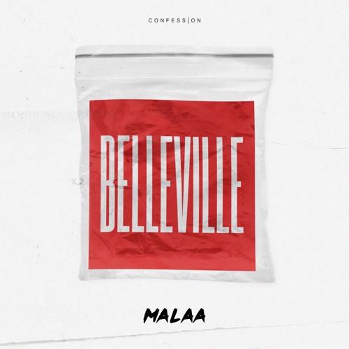 malaa belleville confession