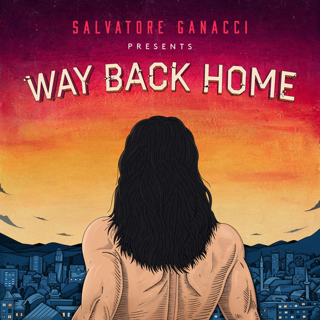 salvatore ganacci - way back home
