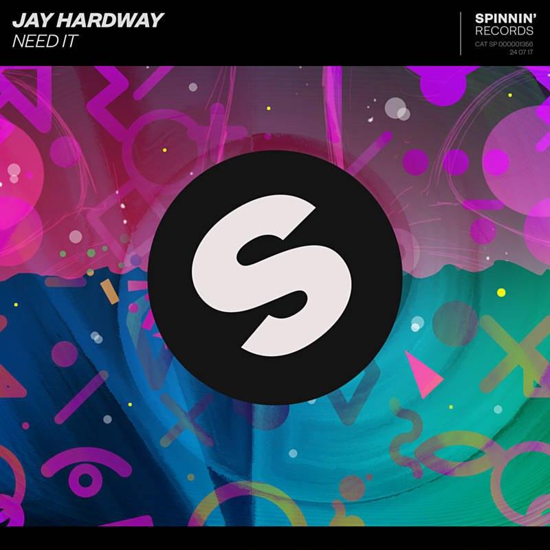 Jay_Hardway_Need_It