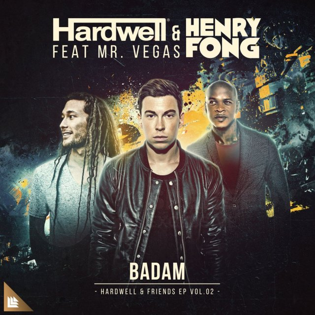 Hardwell-and-Henry-Fong-feat.-Mr.-Vegas-Badam-CDQ