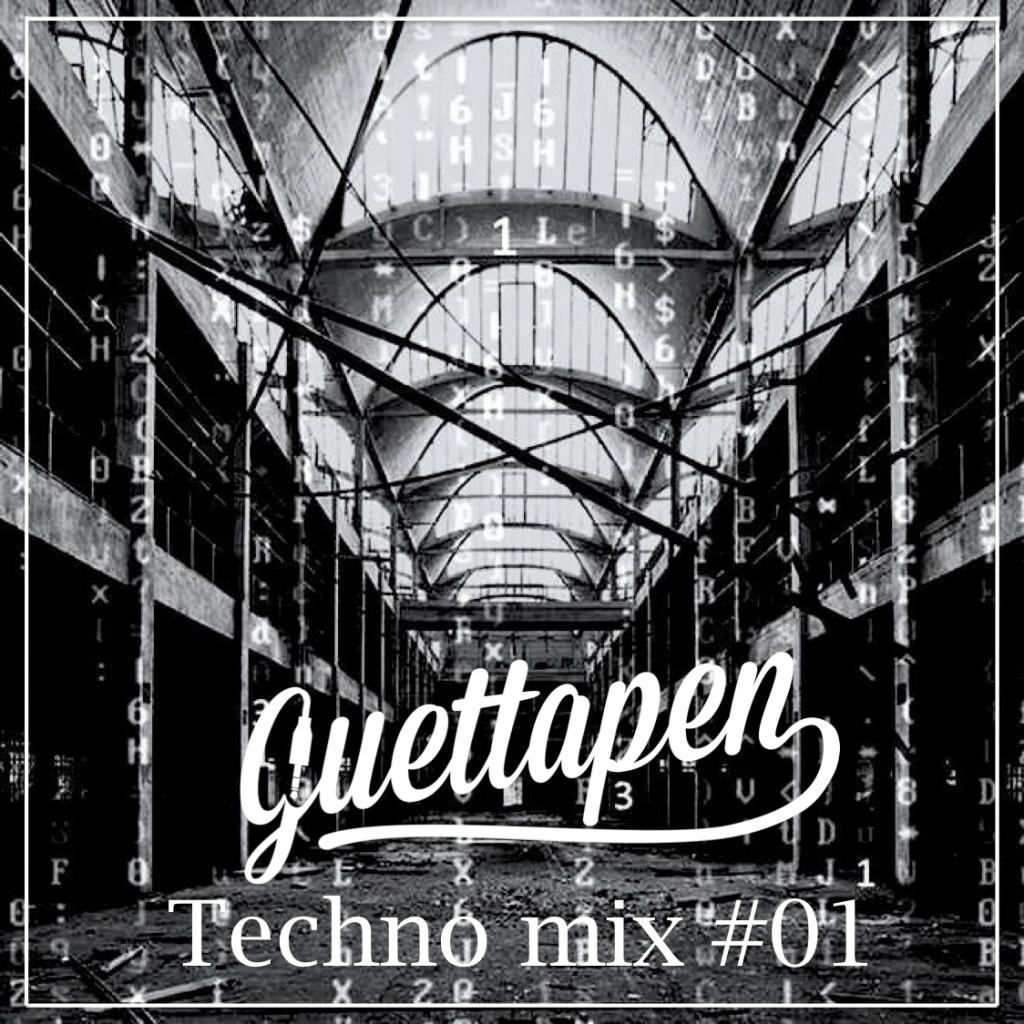 Guettapen Techno mix #01