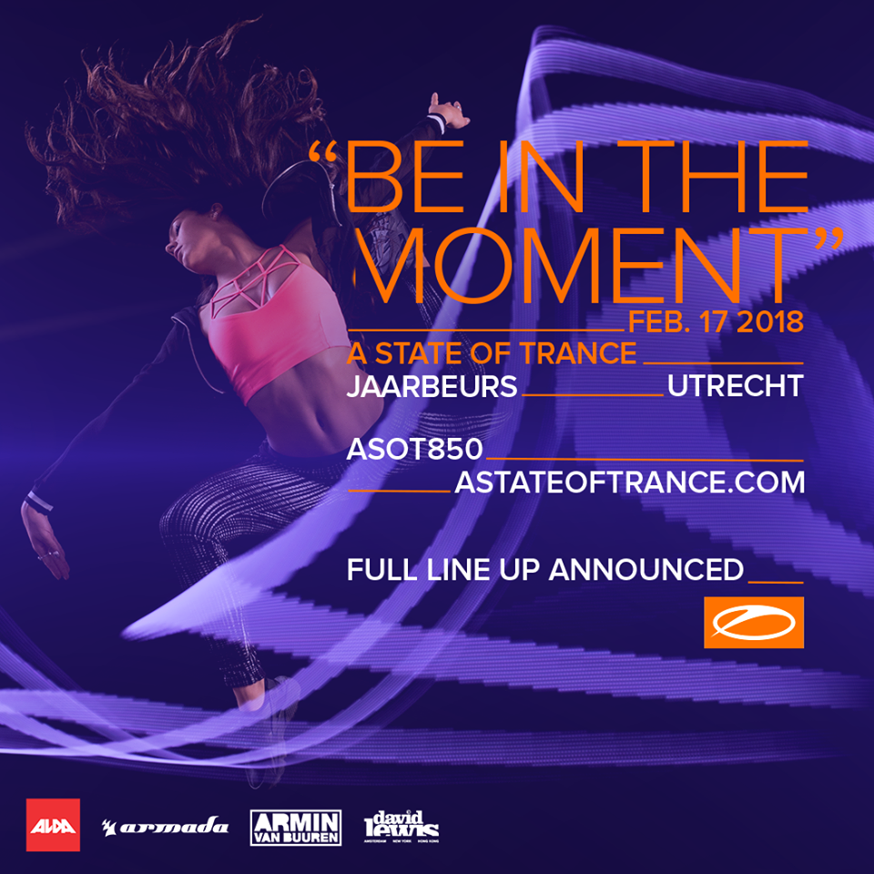 ASOT 850 BE IN THE MOMENT