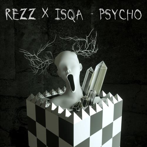 Rezz Isqa