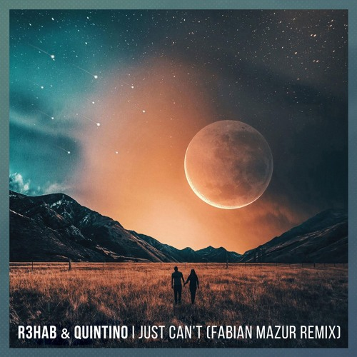 r3hab quintino i just cant fabian mazur remix